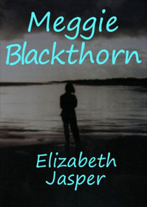 Cover art for Elizabeth Miller's Meggie Blackthorn